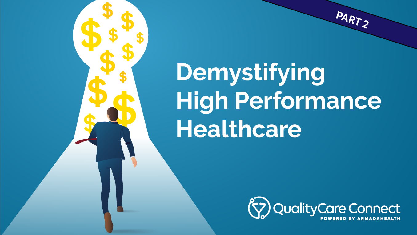 demystifying high performance healthcare part 2